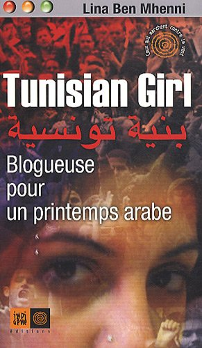 Tunisian girl, la bloggeuse de la révolution