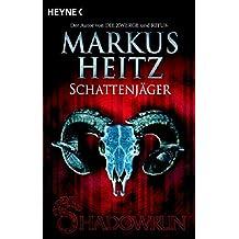 Schattenjäger: Shadowrun-Romane