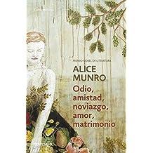 Odio, Amistad, Noviazgo, Amor, Matrimonio ((Hateship, Friendship, Courtship, Loveship, Marriage: Stories)