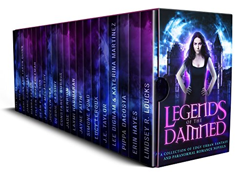 legends-of-the-damned-a-collection-of-edgy-urban-fantasy-and-paranormal-romance-novels-english-editi