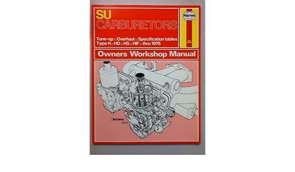 su carburettors owner s workshop manual haynes owners workshop rh amazon co uk SU Carburetor Book haynes weber zenith stromberg and su carburetor manual pdf