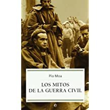 Los mitos de la guerra civil/The Myths of the Civil War (Historia/History)