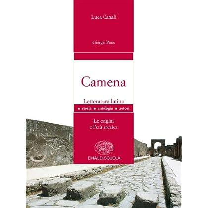 Camena. Letteratura Latina. Con Espansione Online. Per I Licei E Gli Ist. Magistrali: 1