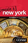 Escale à New York par Collectif