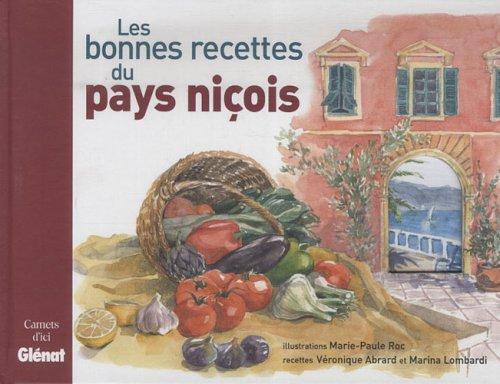 Les bonnes recettes du pays niçois par Véronique Abrard