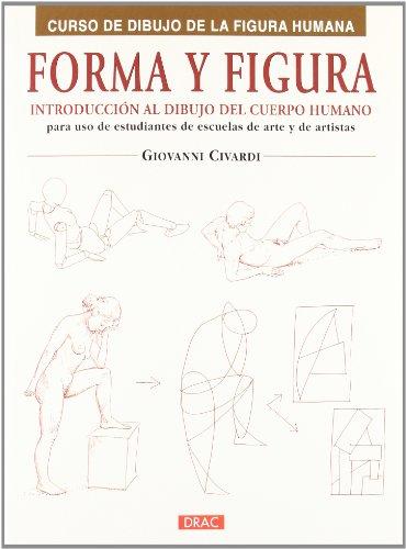 Forma y figura: Introducción al dibujo del cuerpo humano