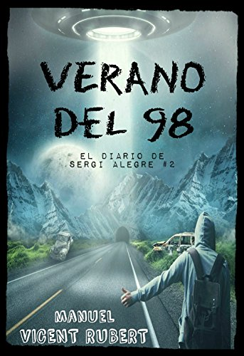 VERANO DEL 98: El diario de Sergi Alegre #2