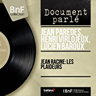 Jean Racine: Les plaideurs (Mono version)