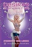 Desiree Nick - Superstar: Sturzgeburt einer Legende