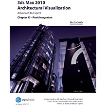 Chapter 13 - Revit Integration (3ds Max 2010 Architectural Visualization (Advanced to Expert)) (English Edition)