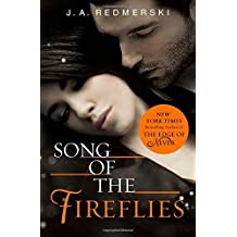 Song of the Fireflies by J. A. Redmerski (2014-08-28)