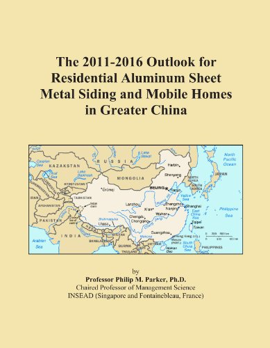 the-2011-2016-outlook-for-residential-aluminum-sheet-metal-siding-and-mobile-homes-in-greater-china