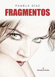 Fragmentos par Pamela Díaz