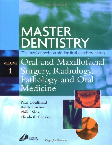 Master Dentistry - Oral and Maxillofacial Surgery, Radiology, Pathology and Oral Medicine: 1 by Paul Coulthard (2003-06-13)