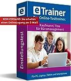 Einstellungstest Kaufmann / Kauffrau für Büromanagement 2019: eTrainer – Der Online-Testtrainer | Über 1.800 Aufgaben mit Lösungen: Wissen, Sprache, Mathe, Logik, Konzentration … | Eignungstest üben