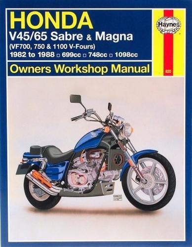 Honda V45/65 Sabre and Magna Owners Workshop Manual: (VF700, 750 & 1100 V-Fours) 1982 to 1988 (Haynes Manuals)