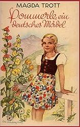 Pommerle, ein deutsches Mädel (Illustrierte Ausgabe)