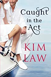 Caught in the Act (The Davenports) by Kim Law (2015-01-27)