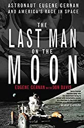 [(The Last Man on the Moon : Astronaut Eugene Cernan and America\'s Race in Space)] [By (author) Eugene Cernan] published on (April, 1999)