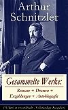 Gesammelte Werke: Romane + Dramen + Erzählungen + Autobiografie (76 Titel in einem Buch - Vollständige Ausgaben): Der Weg ins Freie + Jugend in Wien + ... Heimfahrt + Der grüne Kakadu und viel mehr