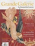 Grande Galerie, N° 13, Septembre-oct : 50 nouvelles acquisitions du Louvre à la lou...