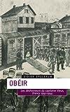 Obéir : Les désonheurs du capitaine Vieux - Drancy 1941-1944 (Essais - Documents)