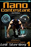 Nano Contestant - Episode 1: Whatever It Takes (2nd Edition): The Free Technothriller Futuristic Science Fiction Adventure of a Cyberpunk Marine (Nano Contestant Series) (English Edition)