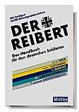 Der Reibert. Heer/Luftwaffe/Marine/Streitkräftebasis/Zentraler Sanitätsdienst: Das Handbuch für den deutschen Soldaten. Mit farbigen NATO-Dienstgradabzeichen