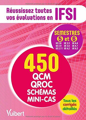 IFSI - Les semestres 5 et 6 en 500 QCM, QROC, schémas et mini-cas - Réussissez toutes vos évaluations : UE 2.6, 2.9, 2.11, 3.3, 3.4, 4.2, 4.4, 4.7, 6.2