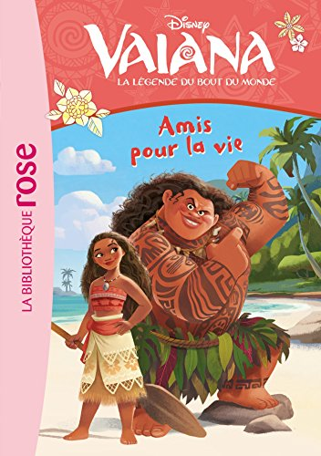 Vaiana 02 - Amis pour la vie par Walt Disney company