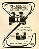 1909 - Anzeige / Inserat : ZEISS-FELDSTECHER / CARL ZEISS JENA - Format ca. 80x120 mm - alte Werbung / Originalwerbung/ Printwerbung / Anzeigenwerbung