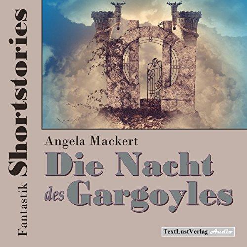 fantastik-shortstories-die-nacht-des-gargoyles