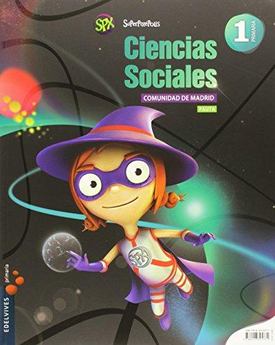 Ciencias Sociales 1º Primaria (Pauta) (C. Madrid) (Superpixépolis) - 9788426395771