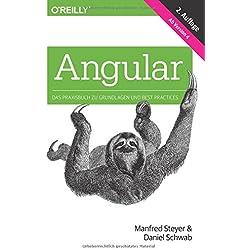Angular: Das Praxisbuch zu Grundlagen und Best Practices