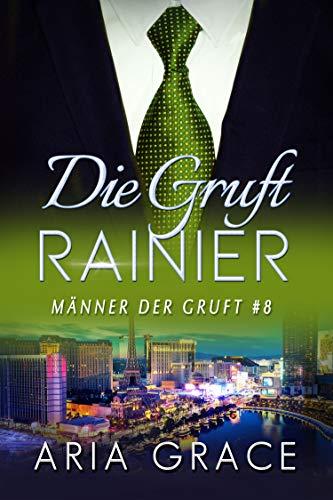 Die Gruft: Rainier (Männer der Gruft 8)