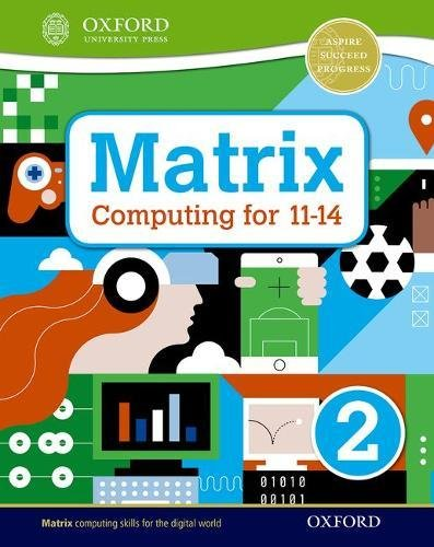Matrix Computing for 11-14: Student Book 2 por Alison Page