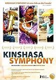 Kinshasa Symphony ( I Symfoniki tis Kinshasa ) ( Kinshasa Symphony - Ein klassisches Orchester im Kongo ) by Joseph Masunda Lutete