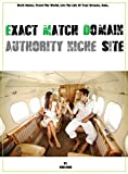 Exact Match Domain Authority Niche Site: Live Like a King From Your Couch. (English Edition)