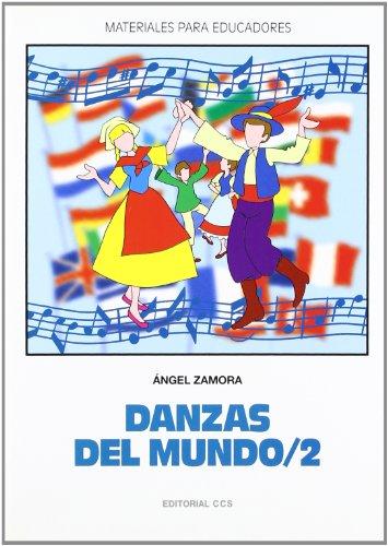 Danzas del mundo 2 (Materiales para educadores)