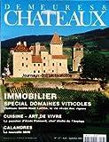 DEMEURES ET CHATEAUX [No 127] du 01/09/2001 - IMMOBILIER / SPECIAL DOMAINES VITICOLES / CHATEAU SMITH HAUT LAFITTE - CUISINE / ART DE VIVRE - ALAIN PASSARD - CALANDRES / LA NOUVELLE MINI