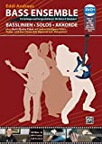 Bass Ensemble: Basslinien, Solos & Akkorde plus Multi-Media-Paket mit mehrstündigem Video-, Audio- und Bass Ensemble-Material zum Mitspielen!
