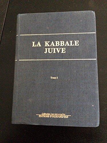 La kabbale juive [2 tomes]