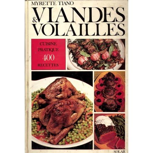 VIANDES & VOLAILLES CUISINE PRATIQUE 400 RECETTES