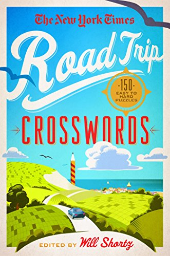 the-new-york-times-road-trip-crosswords-150-easy-to-hard-puzzles
