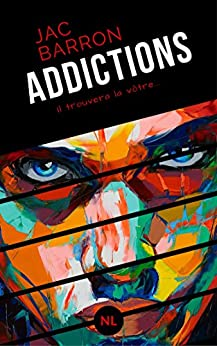 Addictions par [Barron, Jac]