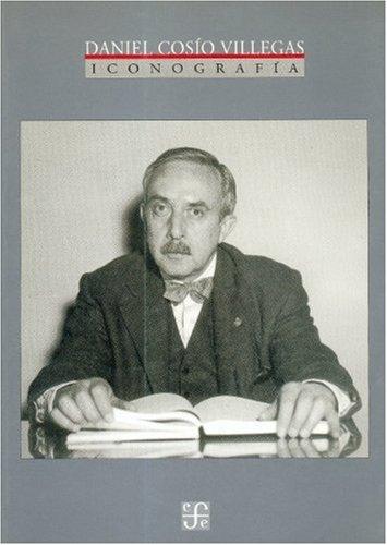 Daniel Cosio Villegas. Iconografia (Poltica) por Frantz Fanon