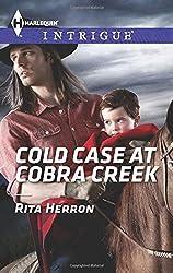 Cold Case at Cobra Creek (Harlequin Intrigue Series) by Rita Herron (2014-10-21)