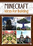 Minecraft Building Tips: Ideas For Building