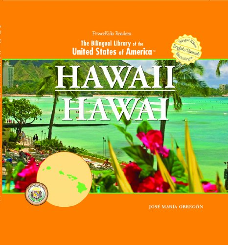 Hawaii/ Hawai (THE BILINGUAL LIBRARY OF THE UNITED STATES OF AMERICA) por Jose Maria Obregon
