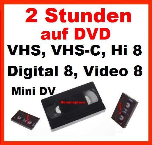 2 Stunden VHS,VHS-C,Digital 8,Hi8, MiniDv,Digitalisieren auf DVD